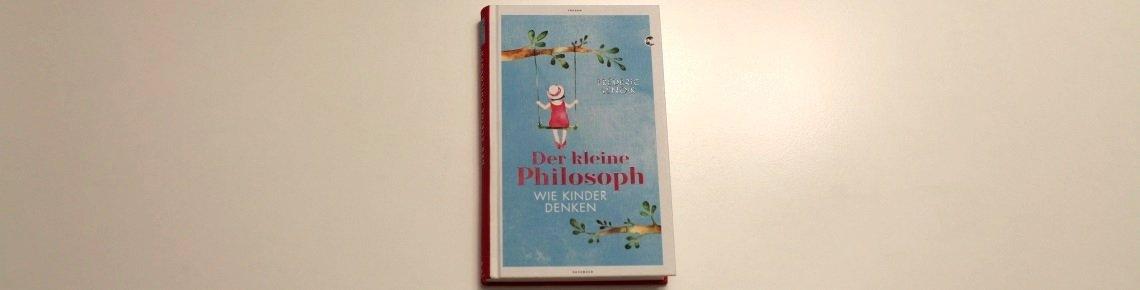 Der kleine Philosoph