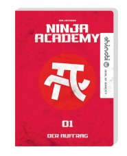 Ninja Academy Band 1 Der Auftrag